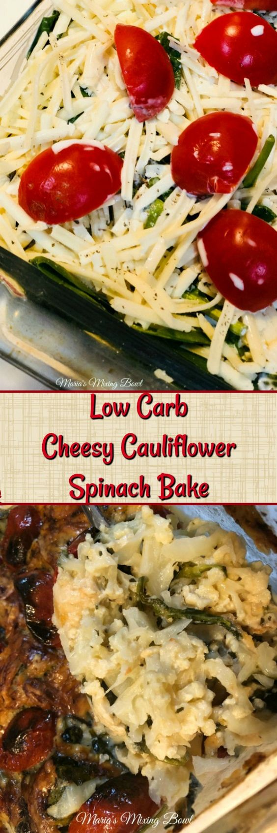 Low Carb Cheesy Cauliflower Spinach Bake   a delicious low-carb side this that is one of our favorite side dishes.  It is cheesy and creamy and full of flavor!