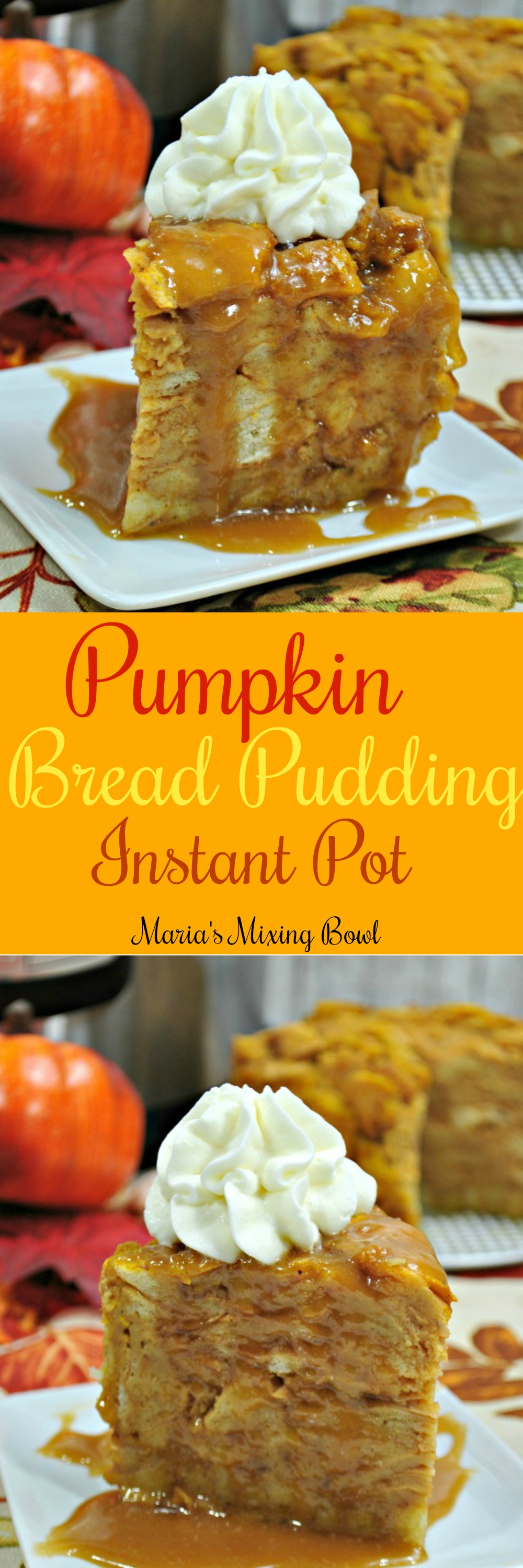 Pumpkin Bread Pudding Recipe -  Instant Pot pumpkin bread Pudding is everything you love about a pumpkin and bread pudding. Just the right amount of sweetness, moist, rich, and full of pumpkin spice flavor!