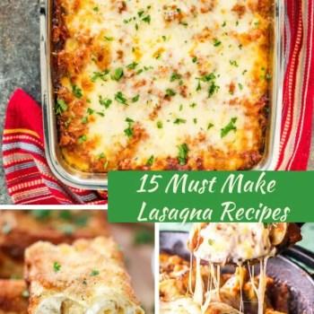 15 Must Make Lasagna Recipes