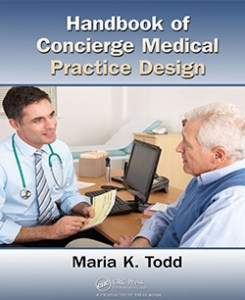 book cover on maria todd's handbook of concierge medical practice design