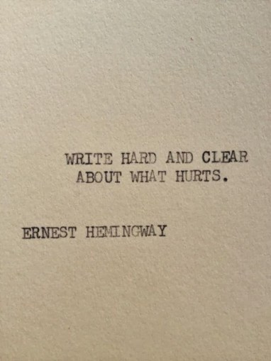 hemingway about what hurts