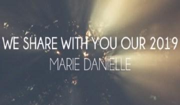 2019, un anno speciale per Marie Danielle