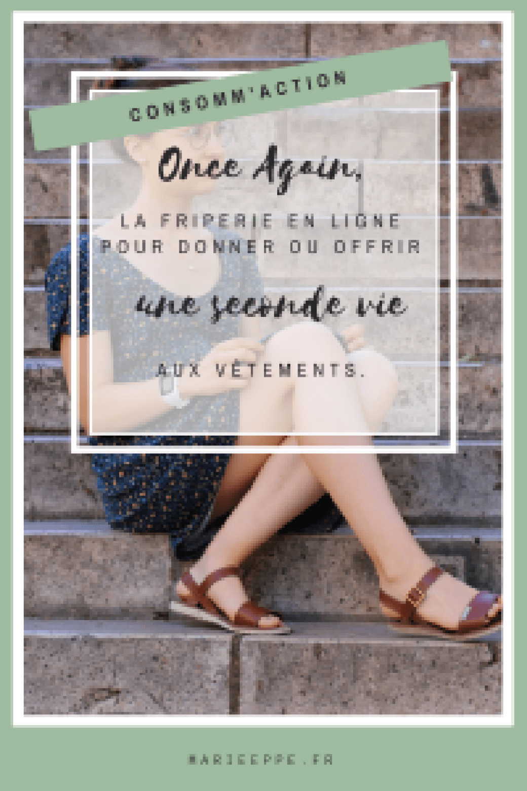 OnceAgain-boutique-videdressing-eshop-mode-ethique-responsable-fashion-slowfashion-consommaction-secondemain-occasion-secondevie
