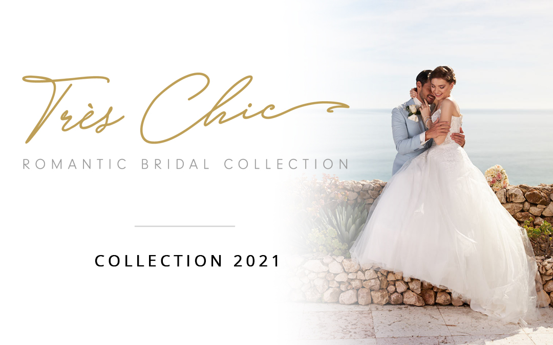 Collection Très Chic 2021