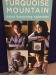 Turquoise Mountain: artists transforming Afghanistan - Sackler Gllery