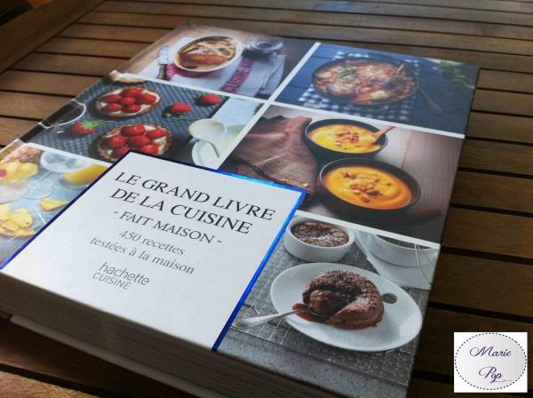 Le grand livre du fait maison  Un livre à mettre dans toutes les cuisines !