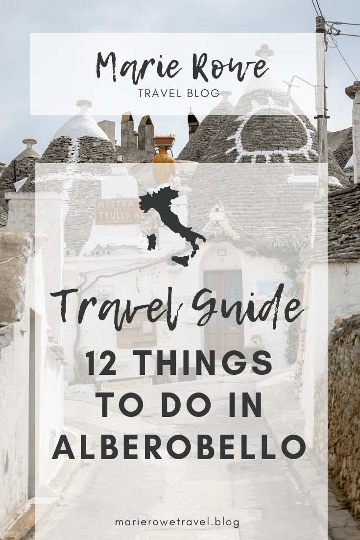 12 Best Things To Do In Alberobello