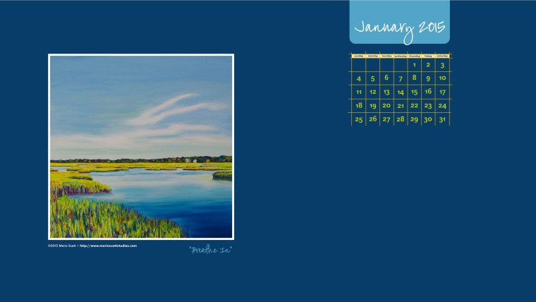 BREATHE IN • ©2015 Marie Scott •Enjoy this free computer desktop calendar during the month of January.