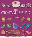 The Crystal Bible 2: Judy Hall