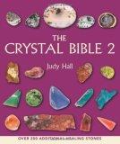 The Crystal Bible 2: Judy Hall