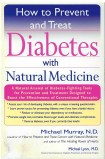 How to Prevent and Treat Diabetes with Natural Medicine by Michael Murray and Michael Lyon