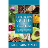 Doctor's Guide to Liver Health by Paul Barney, M.D.