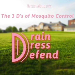 The 3 D's of Mosquito Control