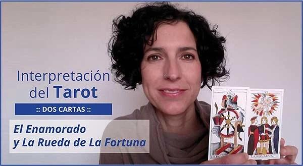 Interpretación del Tarot. Dos cartas: El Enamorado y La Rueda de la Fortuna en marifranstarot.com