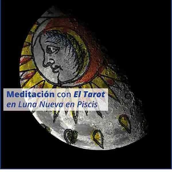 Meditación con la Luna Nueva en Piscis enmarifranstarot.com