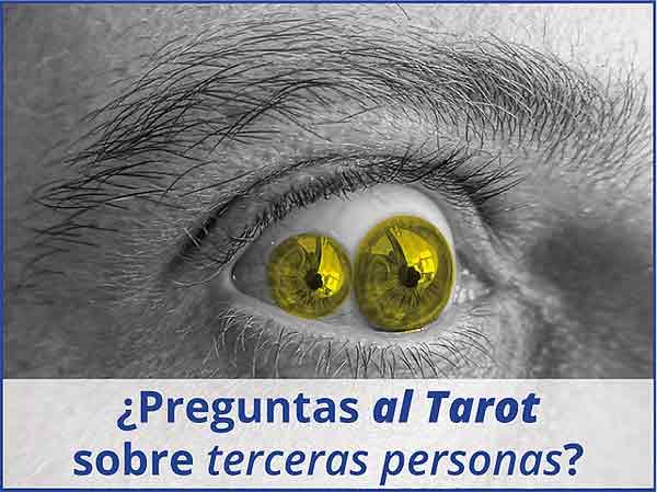 ¿Preguntas al Tarot sobre terceras personas? en marifranstarot.com