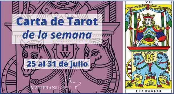 25 al 31 de julio 2016 Carta de Tarot semanal en marifranstarot.com