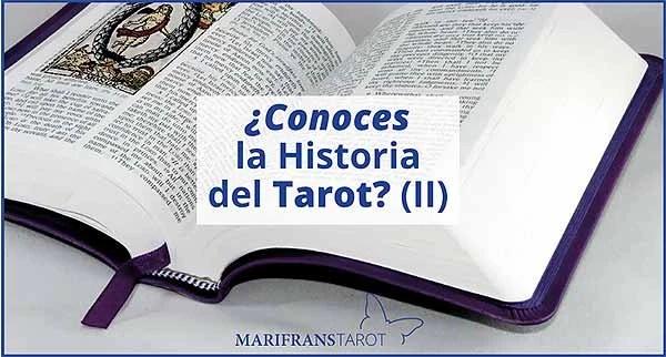 ¿Conoces la Historia del Tarot? II en marifranstarot