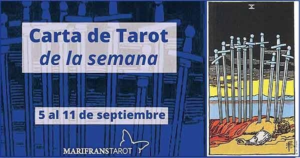 5 al 11 de septiembre 2016 Carta de Tarot semanal en marifranstarot.com