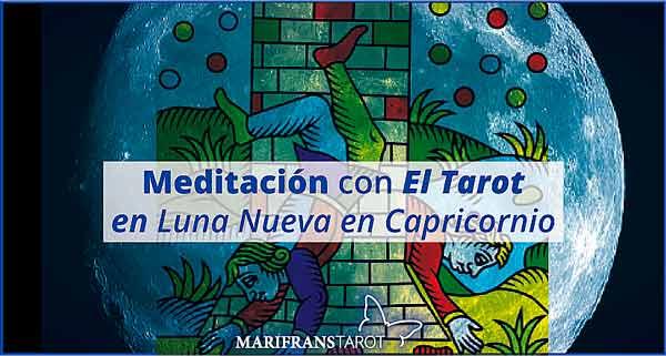 Meditación con la Luna Nueva en Capricornio en marifranstarot.com