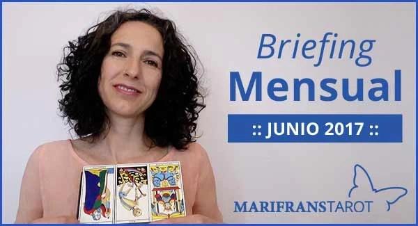 Briefing mensual con el Tarot Junio 2017 en marifranstarot.com