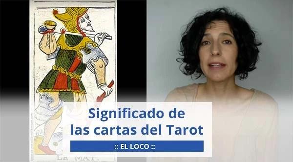 Significado de las cartas del Tarot. Arcano número cero, El Loco