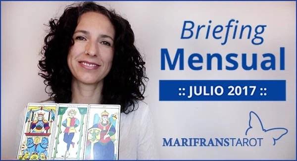 Briefing mensual con el Tarot Julio 2017 en marifranstarot.com