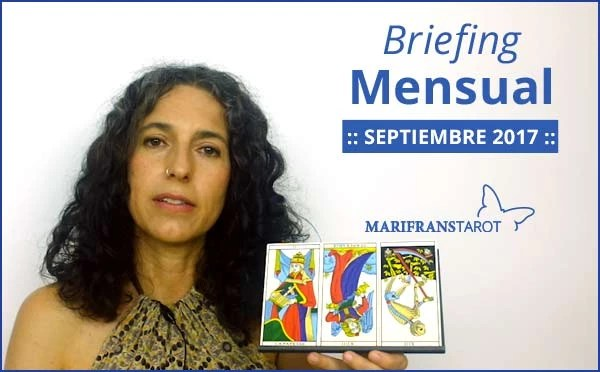Briefing mensual con el Tarot Septiembre 2017 en marifranstarot.com