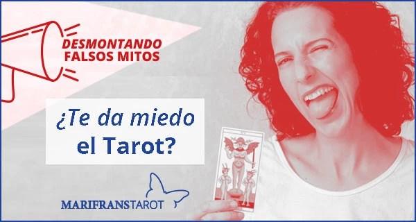 ¿Te da miedo el Tarot evolutivo y terapéutico?