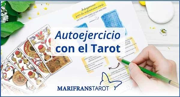 Autoejercicio de tarot evolutivo y terapeutico para tu autoconocimiento en Marifrans Tarot