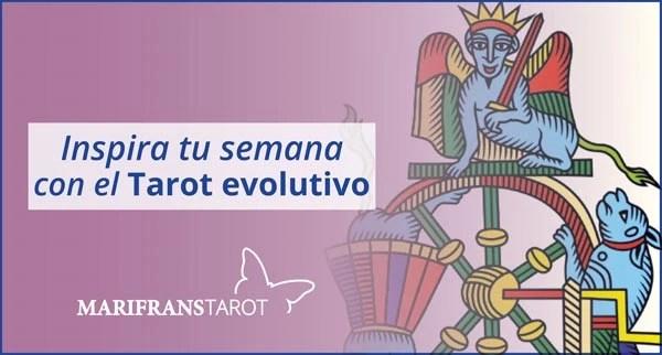 Briefing semanal tarot evolutivo 16 de abril al 22 de abril de 2018 en Marifranstarot