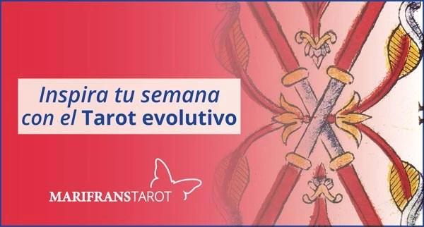 Briefing semanal tarot evolutivo 23 de abril al 29 de abril de 2018 en Marifranstarot