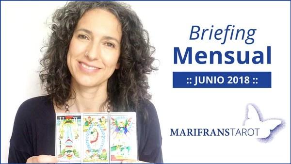 Briefing mensual con el Tarot evolutivo y Tarot terapéutico Junio 2018