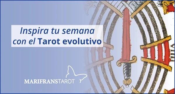 Briefing semanal tarot evolutivo 18 al 24 de junio de 2018 en Marifranstarot