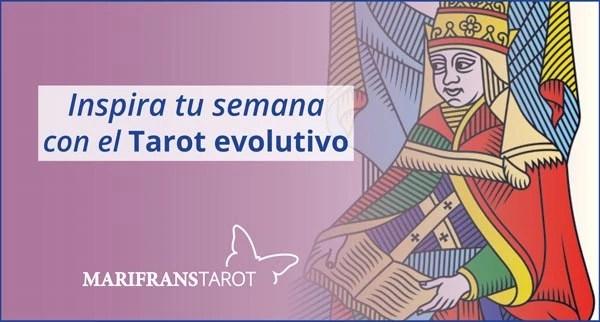 Briefing semanal tarot evolutivo 10 de febrero al 3 de marzo de 2019 en Marifranstarot