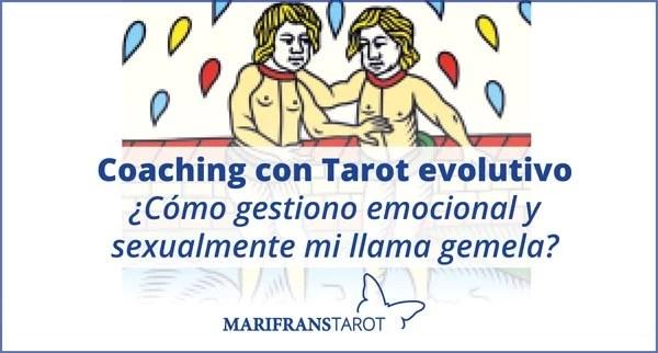 Coaching con Tarot evolutivo. El Sol. ¿Cómo gestiono emocional y sexualmente mi llama gemela?