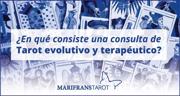 ¿En qué consiste una consulta de Tarot evolutivo y terapéutico?