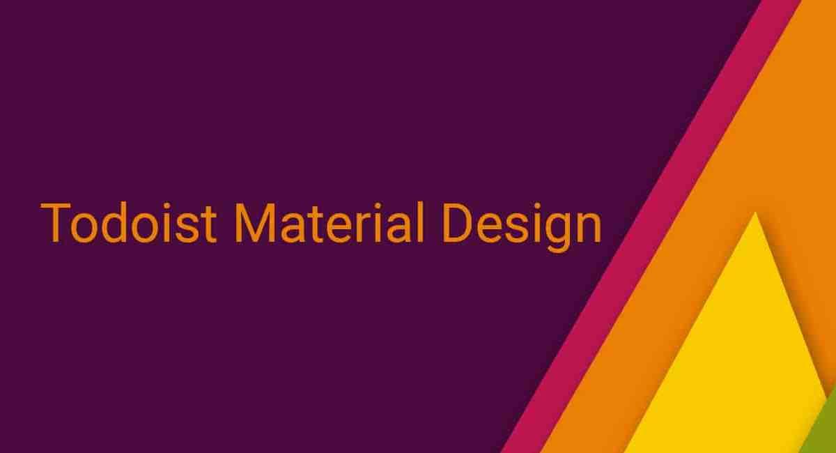 Todoist spendiert Android-App Material Design