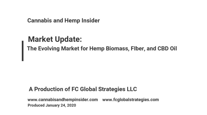 Cannabis and Hemp Insider: The Evolving Market for Hemp Biomass, Fiber, Seeds, and CBD Oil