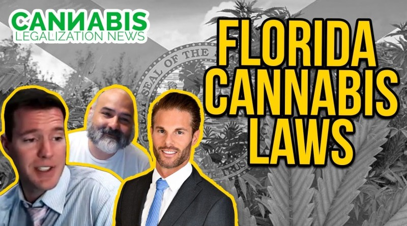 Florida Cannabis Laws – Dustin Robinson – Mr. Cannabis Law