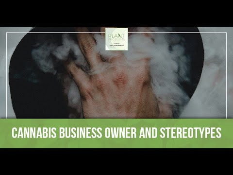 Cannabis Business Owner And Stereotypes