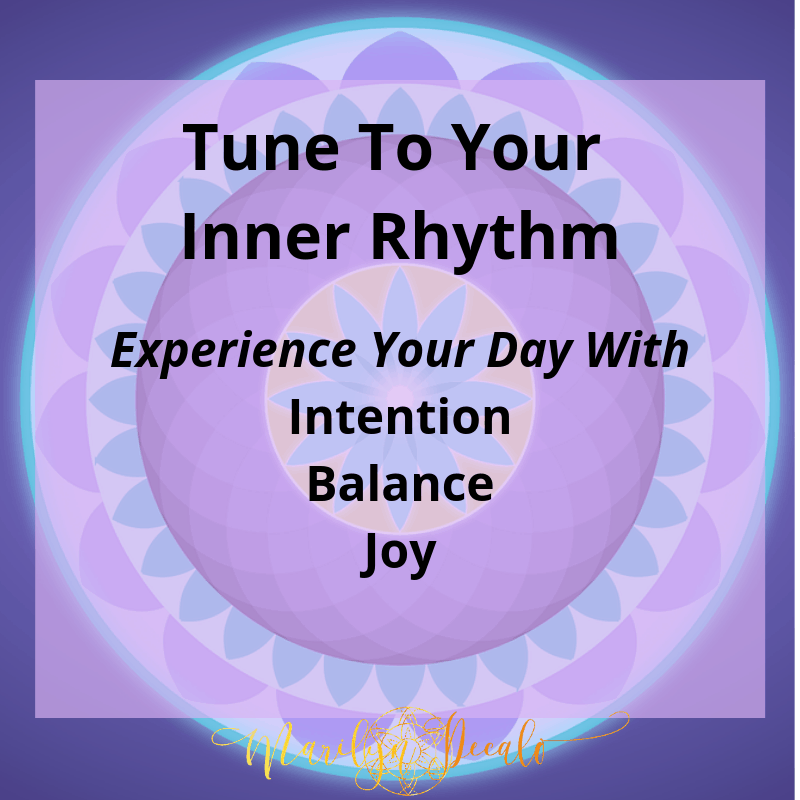 Tune Into Your Inner Rhythm