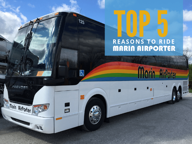 Top 5 Reasons to Ride Marin Airporter - Marin Airporter