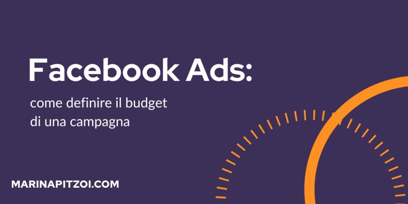 Come definire il budget di una campagna facebook