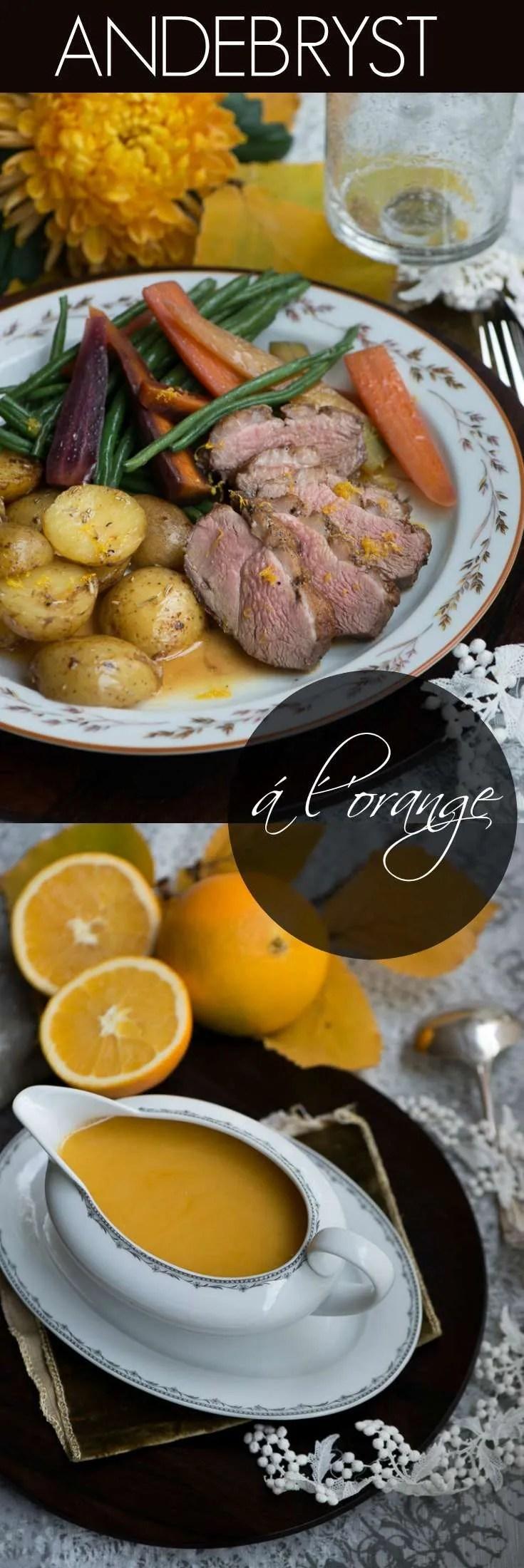 Andebryst med appelsinsauce er en nemmere udgave af den klassiske and á l'orange. Perfekt til gæstemad når der ikke er tid til at lave klassikeren. Opskrift fra Marinas Mad.