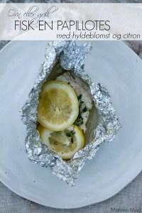 Fisk med hyldeblomst til ovn eller gril. En opskrift fra Marinas Mad