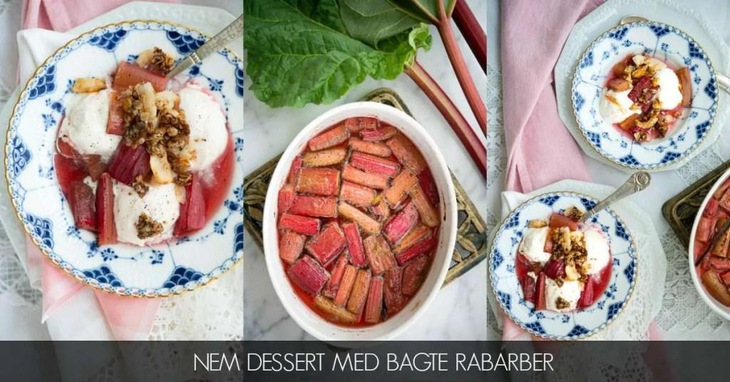 Opskrift på nem dessert med bagte rabarber