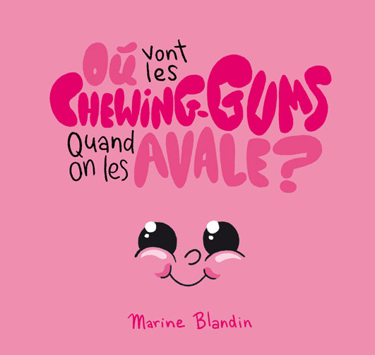 Read more about the article Où vont les Chewing-Gums quand on les avale ?