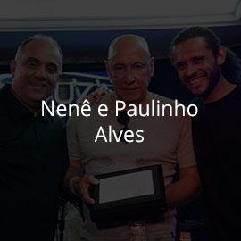 Nene e paulinho Alves