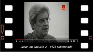 Lacan en Louvain 2 - 1972  -subtitulado al español